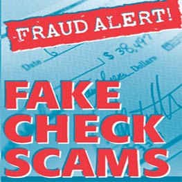 Fraud Alert! Fake Check Scams